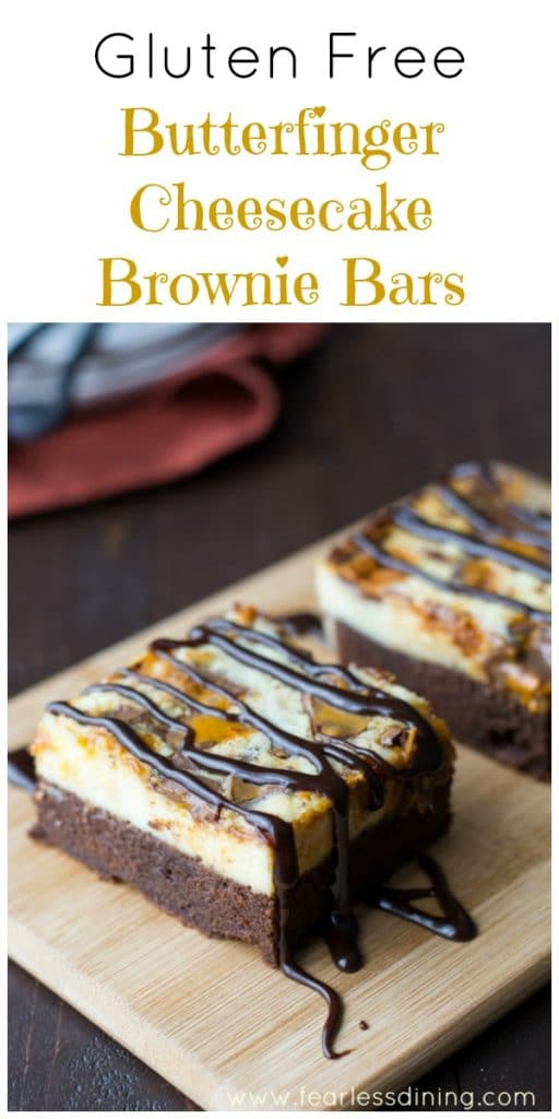 Gluten Free BUTTERFINGER® Cheesecake Brownie Bars found at http://www.fearlessdining.com
