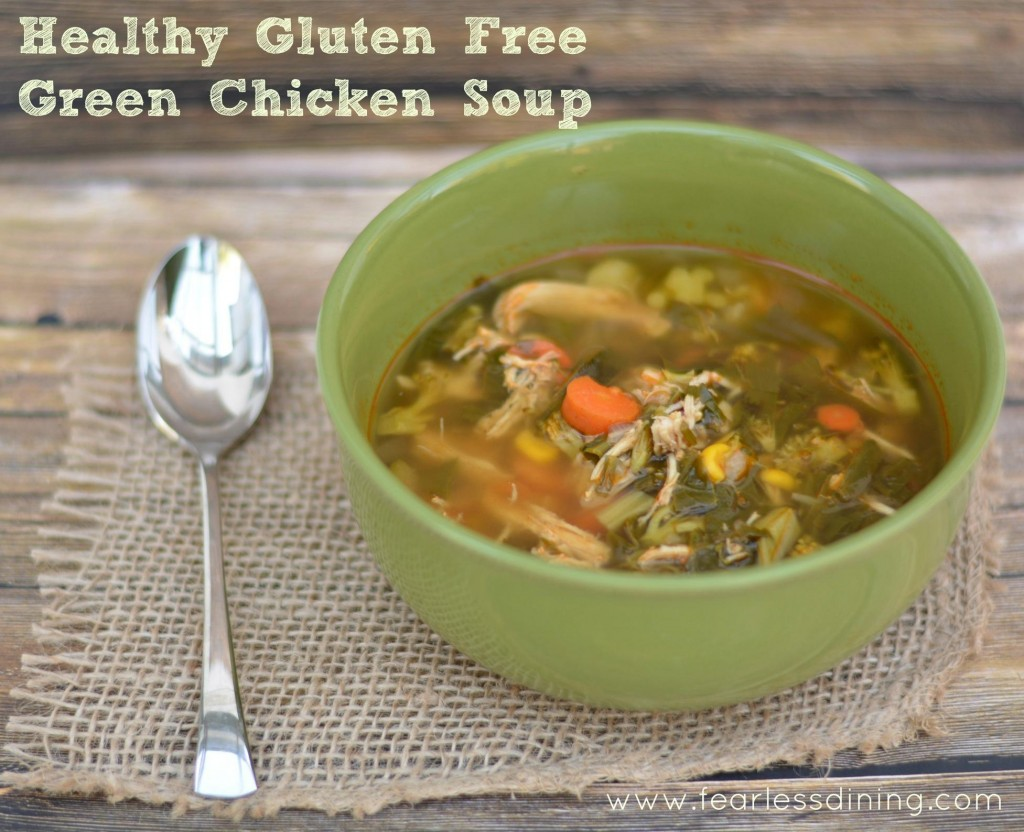 Healthy Green Chicken Soup http://fearlessdining.com #glutenfree